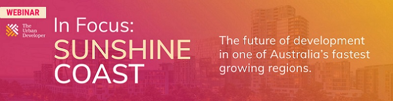 Sunshine Coast In Focus webinar banner has a pink to orange gradient and an image of the region in the background under text saying The future of development in one of Australia's fastest growing regions.